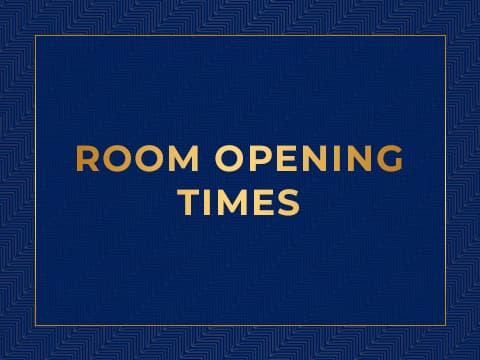 Room Opening Times