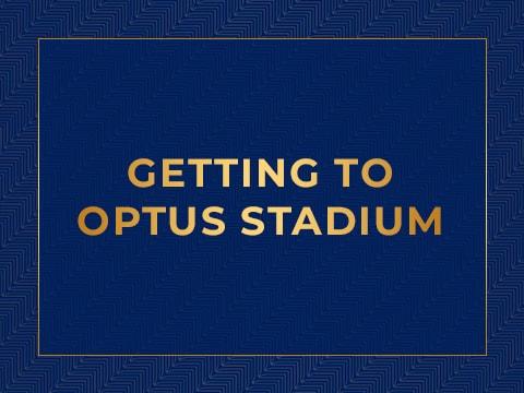 Getting to Optus Stadium